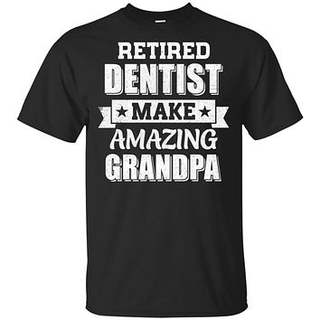 Funny Retired Dentist Make Amazing Grandpa Gifts
