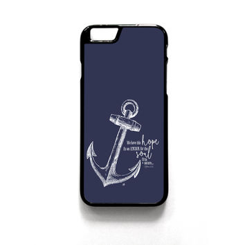 Hope Anchors the Soul Hebrew 6:19 iPhone Case - iPhone 6/6s, iPhone 6+/6s+