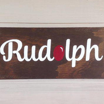 Christmas Painted Wood Sign - Christmas - Rudolph - Christmas Decor - Christmas sign - Rudolph Sign