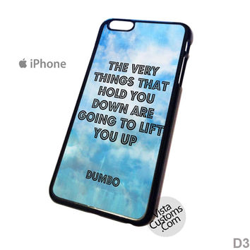 Dumbo quotes Disney Wisdom Phone Case For Apple,  iphone 4, 4S, 5, 5S, 5C, 6, 6 +, iPod, 4 / 5, iPad 3 / 4 / 5, Samsung, Galaxy, S3, S4, S5, S6, Note, HTC, HTC One, HTC One X, BlackBerry, Z10