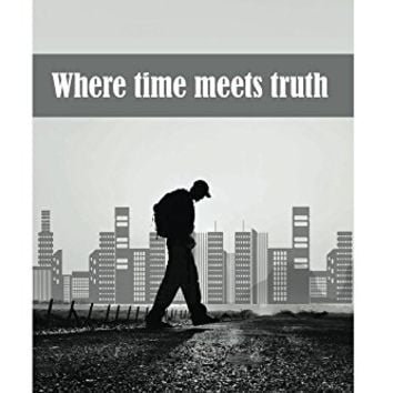 Where time meets truth Paperback – May 11, 2017