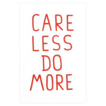 Care Less Do More Card