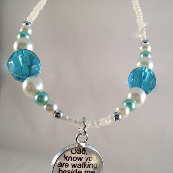 Bride Anklet Remember Dad, Wedding for Wedding Day with charm attached to beautiful 'something blue' beaded anklet, choice of phrases Bridal
