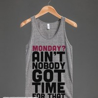 Monday? Ain't Nobody Got Time For That (Tank)-Athletic Grey Tank