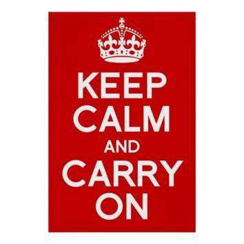 CLASSIC KEEP CALM AND CARRY ON POSTER