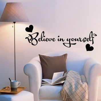 Vinyl Wall Decal Stickers Motivation Quote Words Positive Inspiring Believe In Yourself Letters 2022ig (22.5 in x 8 in)