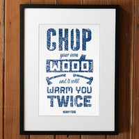 Print Essentials | Chop Your Own Wood Print