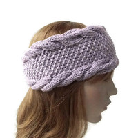 Hand Knit Headband in Dusty Lilac,Handmade Women's Turban,Ear Warmer,Cable Knit,Wool Winter Head Wrap,Wide Warm Hair Band,Knitted headwear