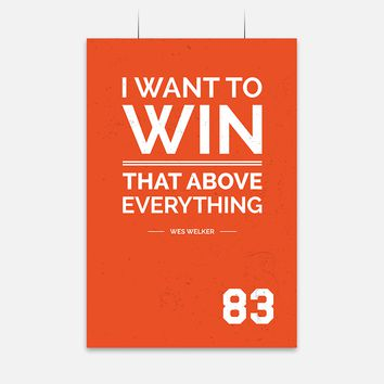 Win Quote by Wes Welker
