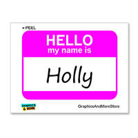 Holly Hello My Name Is Sticker
