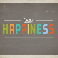 Choose Happiness | Fresh Words Market