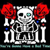 "Undertale Sans ""You're Gonna Have a Bad Time""  T-Shirt"