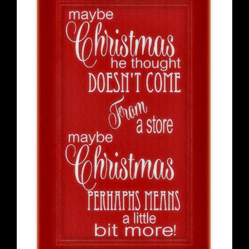 Christmas Dr. Seuss Vinyl Wall quote