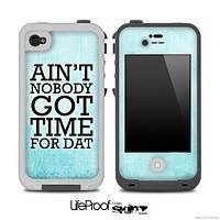Aint Nobody Got Time For Dat Subtle Blue Chevron Skin for the iPhone 5 or 4/4s LifeProof Case