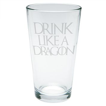 Drink Like a Dragon Etched Pint Glass
