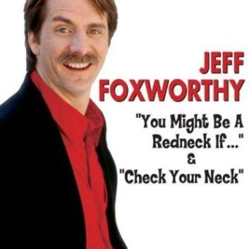 JEFF FOXWORTHY - YOU MIGHT BE A