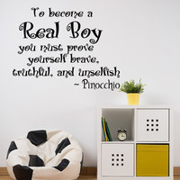 Wall Decals Quote To Became A Real Boy Decal  Pinocchio Vinyl Letter Stickers for Kids Family Nursery Bedroom Home Decor  T38
