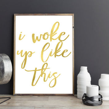 Bathroom printable,bathroom wall decor,girly bathroom art,printable decor,Fashion Art,PRINTABLE art,bedroom wall decor,I woke up like this