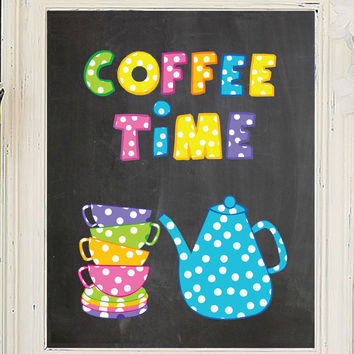 COFFEE TIME 8x10 Kitchen Wall Art Decor PRINT