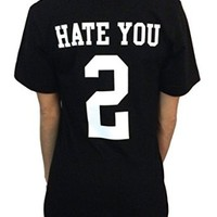 Hate You 2 - Fine Jersey Short Sleeve Unisex Tee - Black - American Apparel