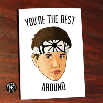 You're the best around! - Karate Kid Good Job Congratulations Card 5 X 7 Inches