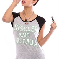 Slash Back Raglan Tee with Muscles and Mascara Screen