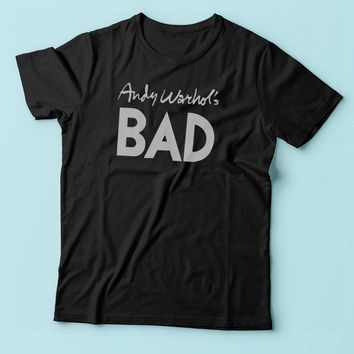 As Worn By Debbie Harry Andy Warhols Bad Men'S T Shirt