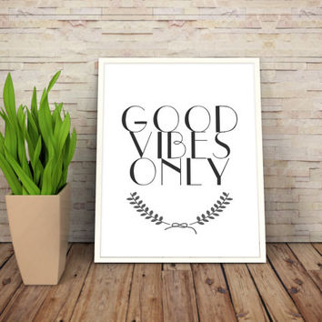 "Printable Art Motivational Print Typography Poster 8,5x11 Inspirational Prints ""Good Vibes Only"" Instant Download"