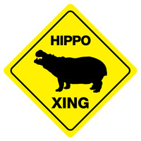 "HIPPO XING Funny Novelty Crossing Sign 12""x12"""