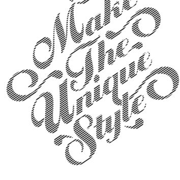 "Make the Unique Style  - 10"" Script Sticker"