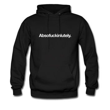 Absofuckinlutely hoodie sweatshirt tshirt