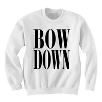 Beyoncé - Bow Down sweatshirt Black and White Sweatshirt Crewneck Men or Women Unisex Size