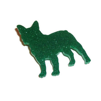 French Bulldog Brooch, Glitter Emerald Green Dog Pin, Cute Quirky Laser Cut Brooch