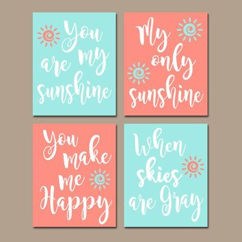 CORAL AQUA You Are My Sunshine Wall Art, CANVAS or Prints Baby Girl Nursery Song Rhyme Quote Decor, Girl  Set of 4 Decor, Gift for Girl