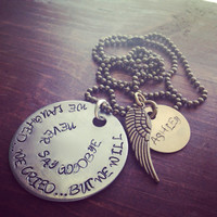 Hand Stamped Aluminum Necklace with We Laughed Cried Never Say Goodbye