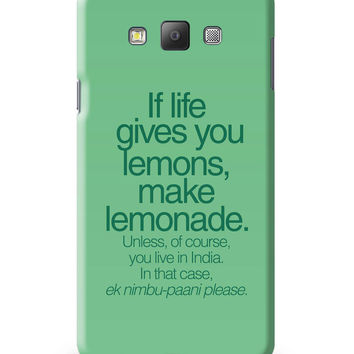 When Life Gives You Lemons Funny Quote Samsung Galaxy A7 Covers