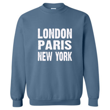 London Paris New York Tshirt - Heavy Blend™ Crewneck Sweatshirt
