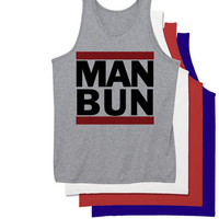 MAN BUN Tank Top | Man Bun Unisex Tanktop | Suns Out Buns Out Tank Top | Also available on T-shirts, racerbacks, crewnecks, and more