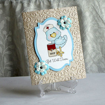 Get Well Card, blue chick, bird, sick, nurse chick, can of soup, under the weather, Greeting Card, handmade, embossed, hand crafted,
