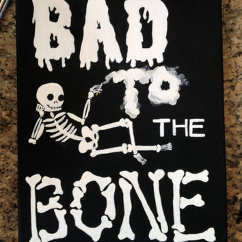 Bad To The Bone Skeleton Art on Canvas