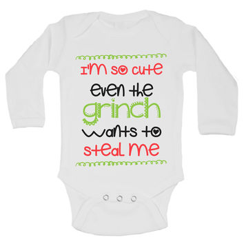I'm So Cute Even The Grinch Wants To Steal Me Funny Kids Onesuit - B167