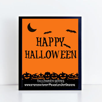 "Halloween Printable, ""Happy Halloween"", Instant Download, 8x10,  Classroom Decor, Halloween Printable, Halloween Poster, Halloween Sign"