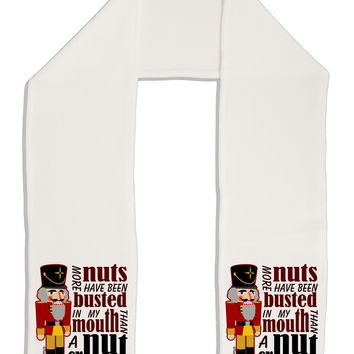 """More Nuts Busted - My Mouth Adult Fleece 64"""" Scarf by"""