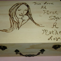 Mother and Child Wood Burned Rustic Keepsake Box Mother's Day New Mom Baby Shower Gift True Love Mother's Love ArtMissy69