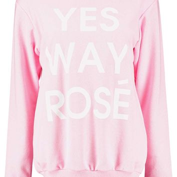 Maria Yes Way Rose Slogan Sweatshirt