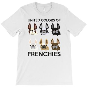 united color of frenchies T-Shirt