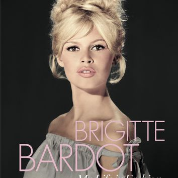 Brigitte Bardot: My Life in Fashion Hardcover – November 8, 2016