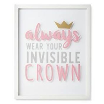 "Always Wear Your Invisible Crown Framed Wall Art (20""x16"") - Pillowfort™"