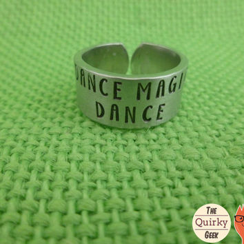 Dance Magic Dance -Hand stamped jewelry - gift for her - stamped metal ring - adjustable ring - resizable - thumb