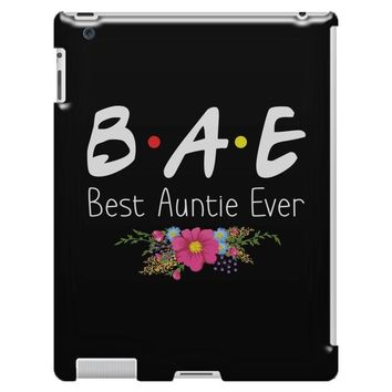 Bae Best Auntie Ever Friends Tv Show Parody iPad 3 and 4 Case